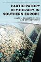 Participatory Democracy in Southern Europe - Causes, Characteristics and Consequences