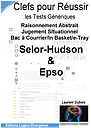 Clefs Selor-Hudson Epso - Les tests générique - Abstrait/Situationnel/Bac à Courrier